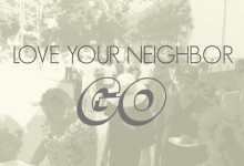 Love Your Neighbor – GO